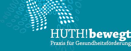 Motto: HUTH!bewegt - Praxis für Gesundheitsförderung